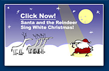 Santa and the reindeer sing White Christmas!